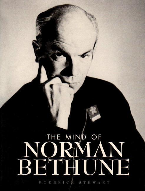 Mind of Norman Bethune als Taschenbuch