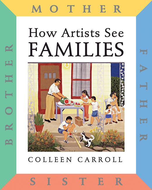 How Artists See: Families: Mother Father Sister Brother als Buch
