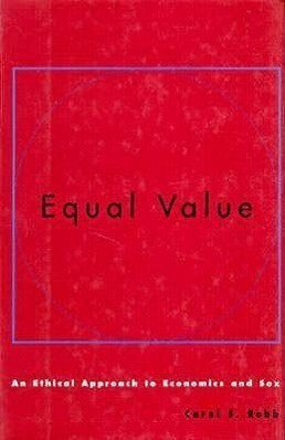 Equal Value: An Ethical Approach to Economics and Sex als Buch