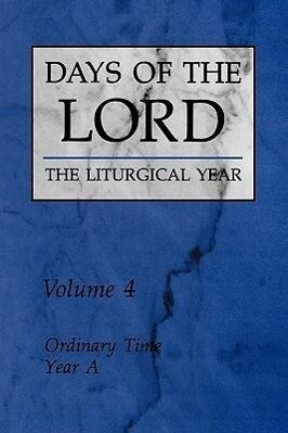 Days of the Lord: Volume 4: Ordinary Time, Year a als Taschenbuch