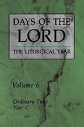 Days of the Lord: Volume 6: Ordinary Time, Year C