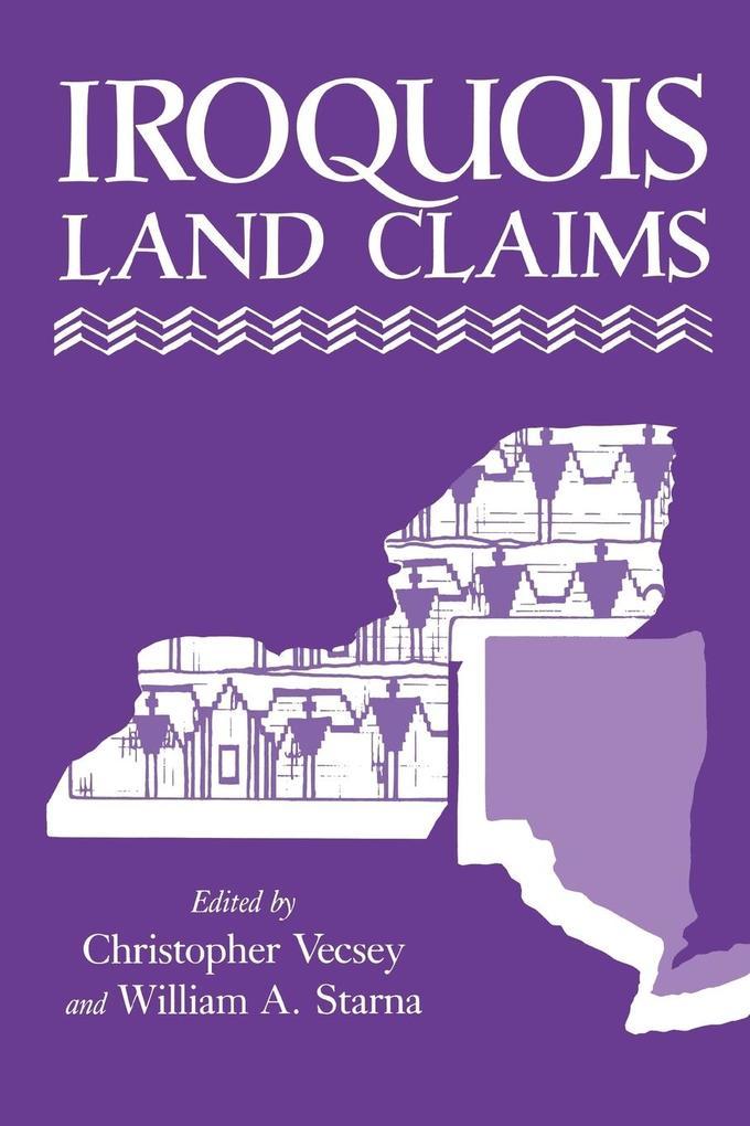 Iroquois Land Claims als Taschenbuch