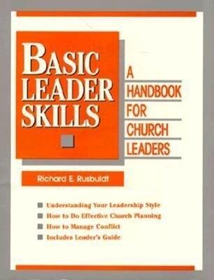 Basic Leader Skills: Handbook for Church Leaders als Taschenbuch