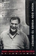 Whom God Wishes to Destroy . . .: Francis Coppola and the New Hollywood