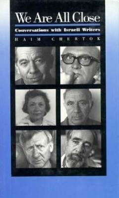 We Are All Close: Conversations with Israeli Writers als Buch