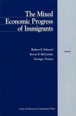 The Mixed Economic Progress of Immigrants als Taschenbuch