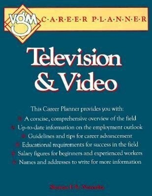 Television and Video: A VGM Career Planner als Taschenbuch