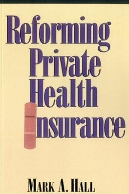 Reforming Private Health Insurance als Taschenbuch