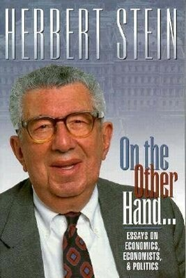 On the Other Hand: Essays on Economics, Economists, and Politics als Taschenbuch