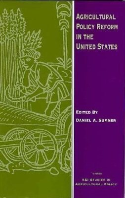 Agricultural Policy Reform in the United States als Buch