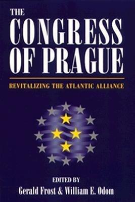 Congress of Prague: Revitalizing the Atlantic Alliance als Taschenbuch