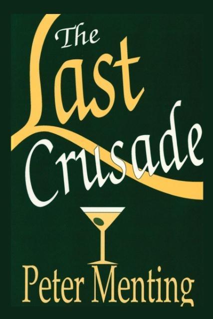 The Last Crusade, A Novel als Taschenbuch