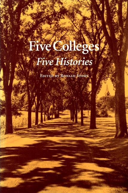 Five Colleges: Five Histories als Taschenbuch