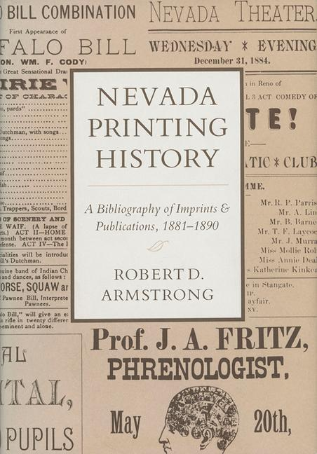 Nevada Printing History: A Bibliography of Imprints and Publications, 1881-1890 als Buch