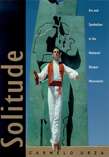 Solitude: Art and Symbolism in the National Basque Monument als Buch
