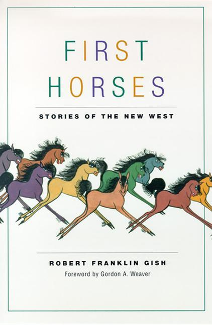First Horses: Stories of the West als Taschenbuch