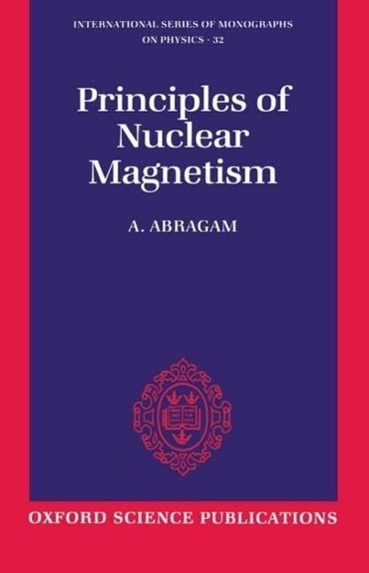 The Principles of Nuclear Magnetism als Buch