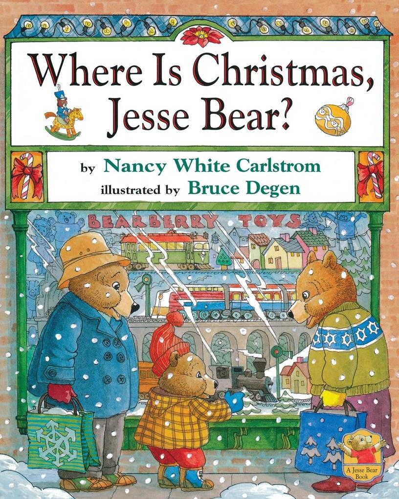 Where Is Christmas, Jesse Bear? als Buch