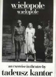 Wielopole/Wielopole: An Excercise in Theatre als Buch