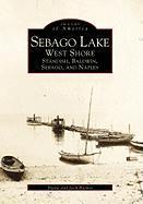 Sebago Lake: West Shore: Standish, Baldwin, Sebago, and Naples als Taschenbuch