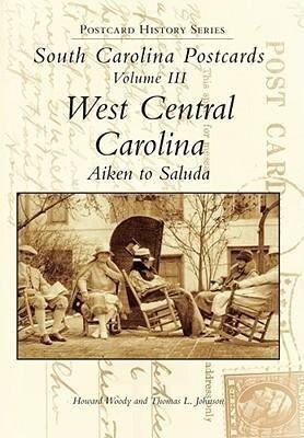 South Carolina Postcards Vol 3:: West Central Carolina als Buch