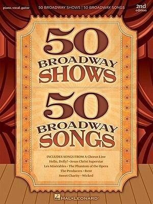 50 Broadway Shows/50 Broadway Songs als Taschenbuch