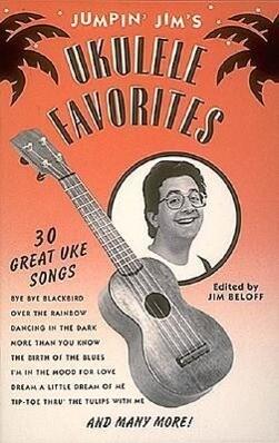 Jumpin' Jim's Ukulele Favorites: Ukulele Solo als Taschenbuch