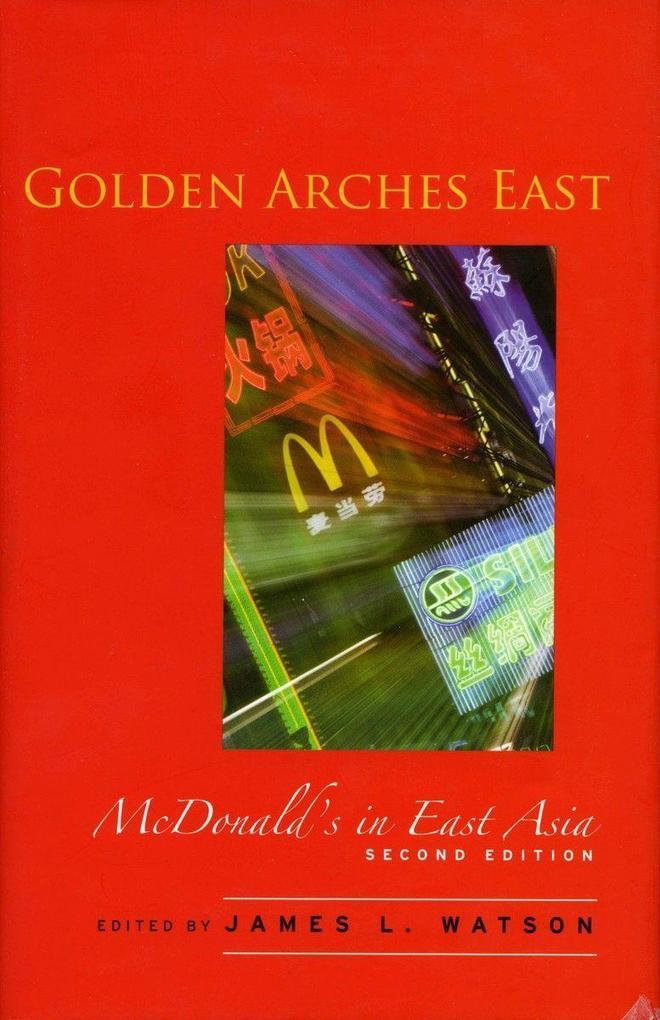 Golden Arches East: McDonald's in East Asia als Taschenbuch