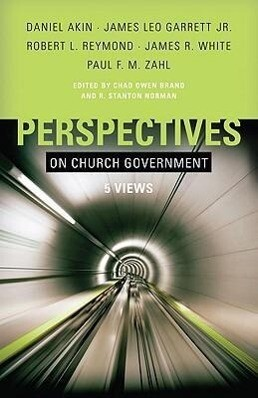 Perspectives on Church Government: Five Views of Church Polity als Taschenbuch