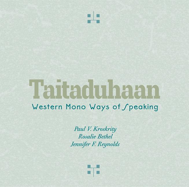 Taitaduhaan: Western Mono Ways of Speaking als Hörbuch