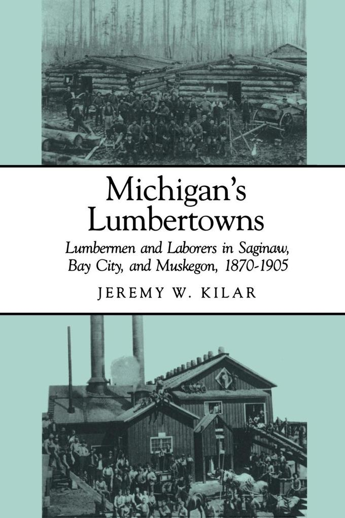 Michigan's Lumbertowns als Taschenbuch