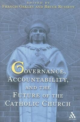 Governance, Accountability, and the Future of the Catholic Church als Buch