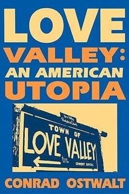 Love Valley: An American Utopia als Taschenbuch