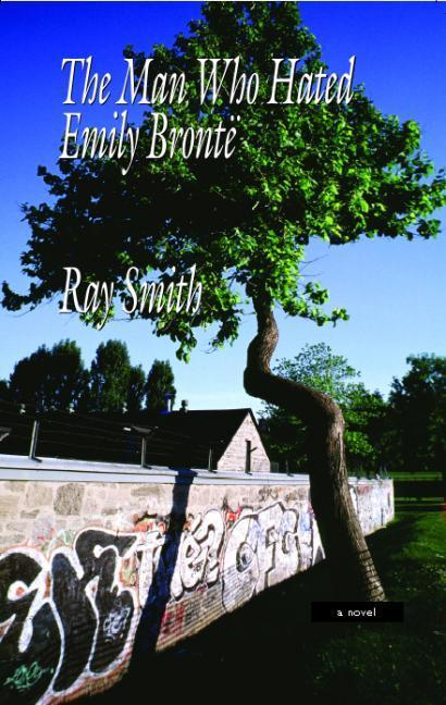 The Man Who Hated Emily Bronte als Taschenbuch
