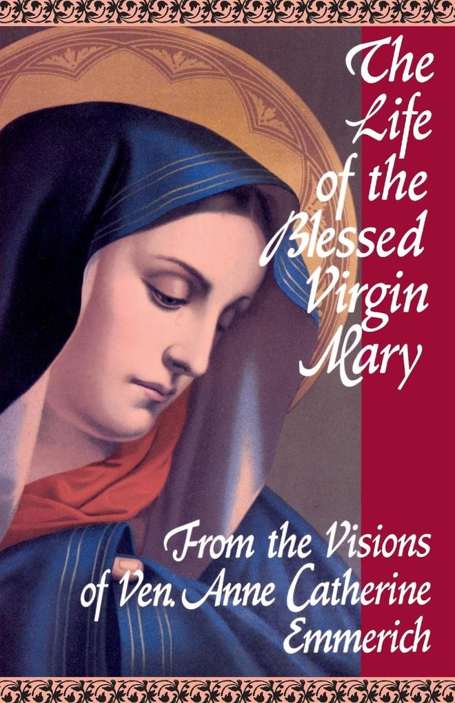 The Life of the Blessed Virgin Mary als Taschenbuch