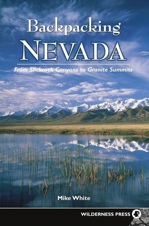 Backpacking Nevada: From Slickrock Canyons to Granite Summits als Taschenbuch