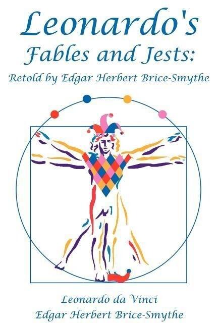 Leonardo's Fables and Jests: Retold by Edgar Herbert Brice-Smythe als Taschenbuch