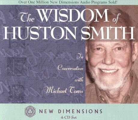 The Wisdom of Huston Smith als Hörbuch