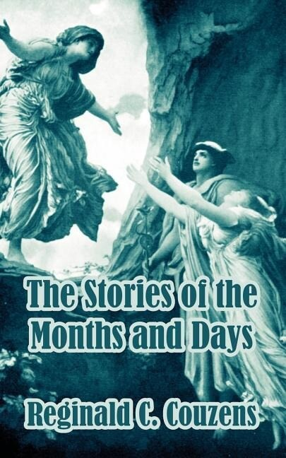 The Stories of the Months and Days als Taschenbuch