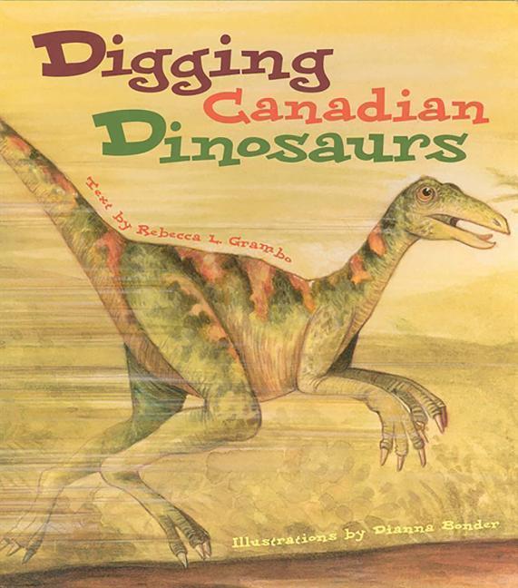 Digging Canadian Dinosaurs als Taschenbuch
