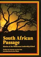 South African Passage: Diaries of the Wilderness Leadership School als Buch