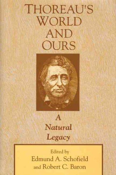 Thoreau's World and Ours: A Natural Legacy als Buch