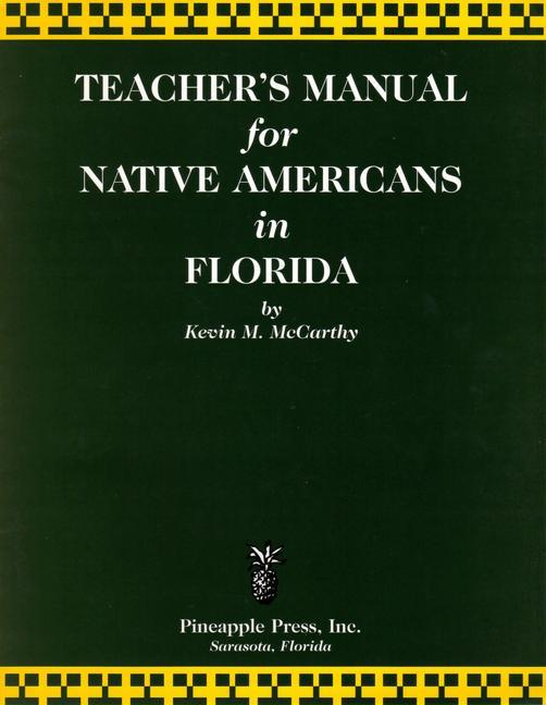 Teachers' Manual for Native Americans in Florida als Taschenbuch