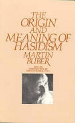 The Origin and Meaning of Hasidism als Taschenbuch