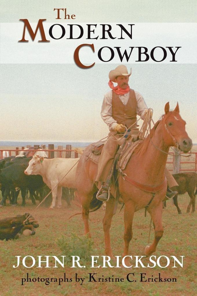 The Modern Cowboy: Second Edition als Taschenbuch