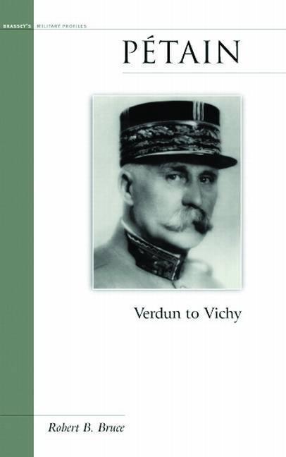 Petain: Verdun to Vichy als Buch