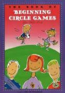 The Book of Beginning Circle Games als Taschenbuch