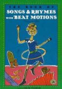 Book of Songs and Rhymes with Beat Motions als Taschenbuch