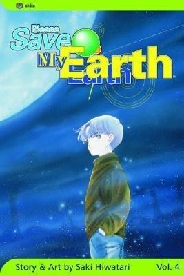 Please Save My Earth, Vol. 4 als Taschenbuch