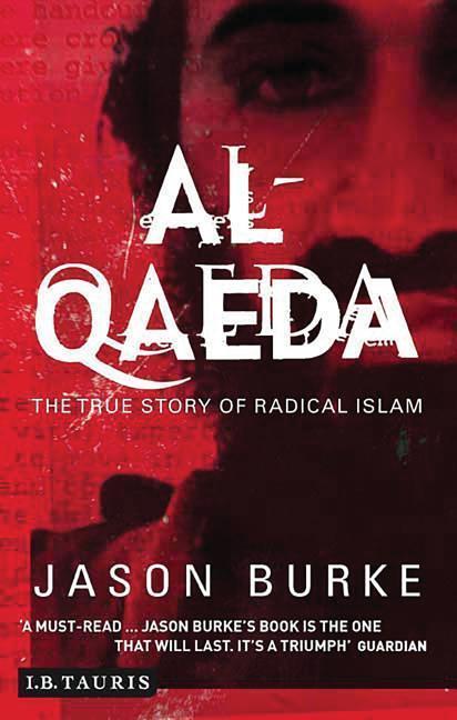 Al-Qaeda: The True Story of Radical Islam als Taschenbuch
